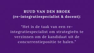 Ruud van den Broek professionaliseren Re-integratiespecialist