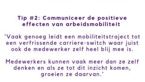 Communiceer de positieve effecten van interne mobiliteit