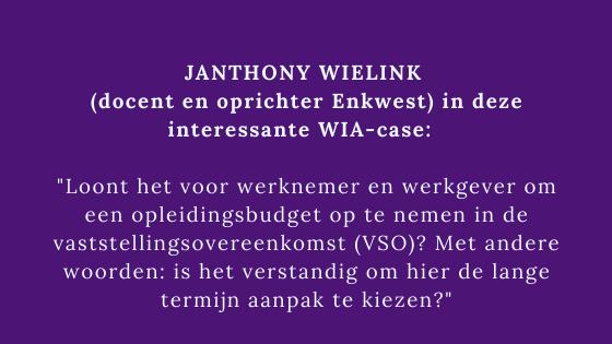 Janthony Wielink over het opnemen van opleidingsbudget in een VSO